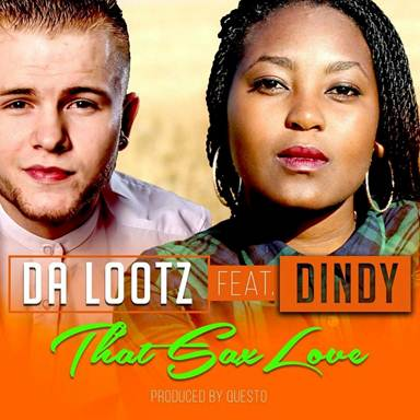 Dekaff: Da Lootz – That Sax Love Feat. Dindy